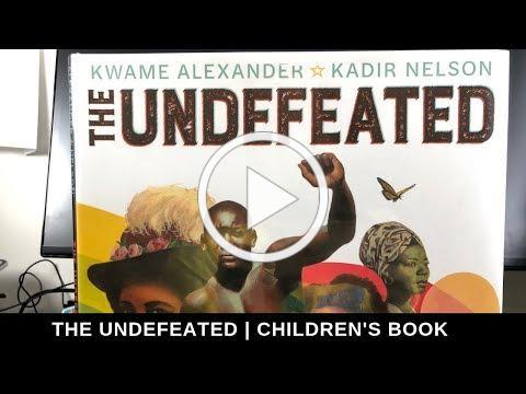 THE UNDEFEATED | CHILDREN'S BOOK