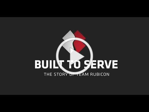 Built to Serve: The Story of Team Rubicon
