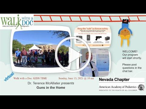 Nevada AAP 13 June 2021 Live Walk with a Doc KIDS TIME
