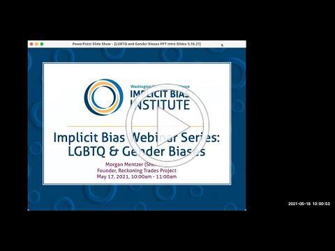 LGBTQ & Gender Biases, Morgan Mentzer | May 18, 2021