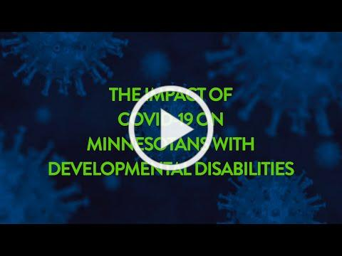 The Impact of COVID-19 on Minnesotans with Developmental Disabilities