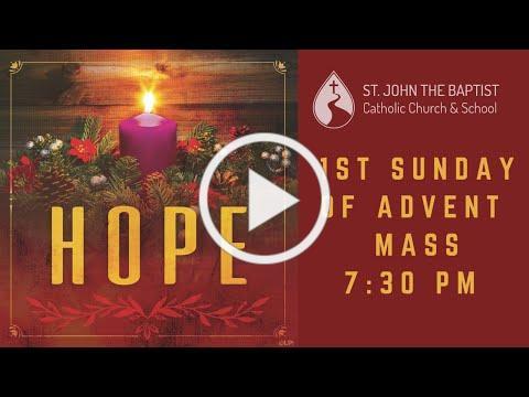 Mass for Sunday, November 29 - 7:30 am