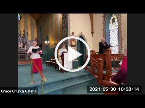 Grace Episcopal Church, Galena IL, Trinity Sunday 5-30-2021