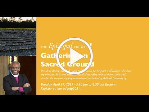 Gathering on Sacred Ground with Bishop Michael Curry