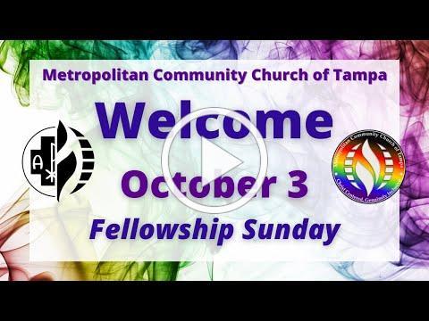 MCC Tampa Sunday Service October 3, 2021