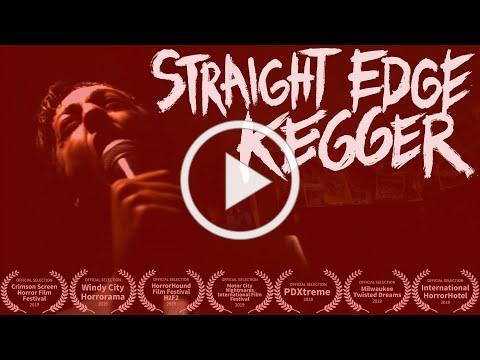 STRAIGHT EDGE KEGGER Official Trailer (2019)