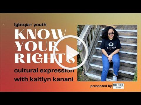 Know Your Rights 2021 - Right to Personal Expression