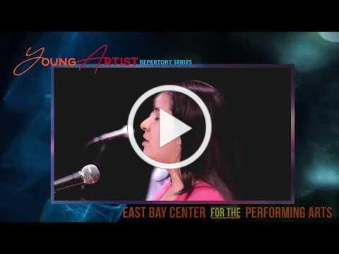 Young Artist Repertory Series Concert 2021: East Bay Center for the Performing Arts