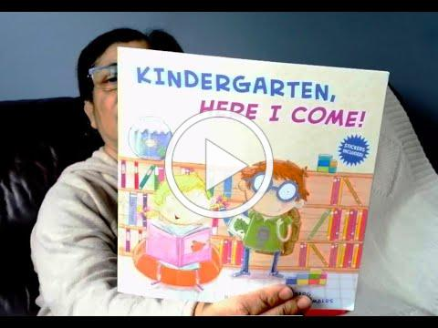 Kindergarten, Here I Come! by David Steinberg