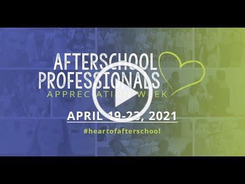 Why Afterschool Professionals Appreciation Week Matters 2021