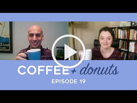 Coffee and Donuts - Episode 19