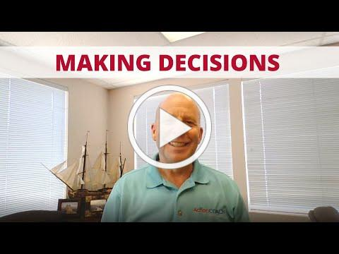 Don't Fear Making Decisions