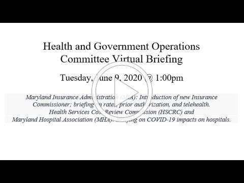 Health and Government Operations Committee Briefing