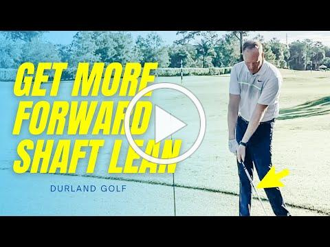 GOLF TIP   How To Get More FORWARD SHAFT LEAN At Impact