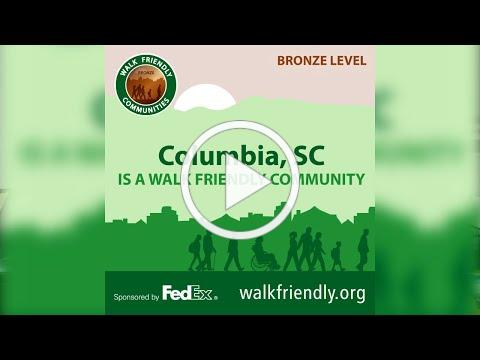 The City of Columbia is a Bronze-Level Walk Friendly Community!