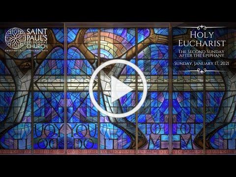 1/17/21: The Second Sunday after The Epiphany at Saint Paul's Episcopal Church, Chestnut Hill
