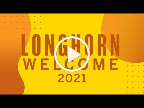 You're Invited to Longhorn Welcome 2021!