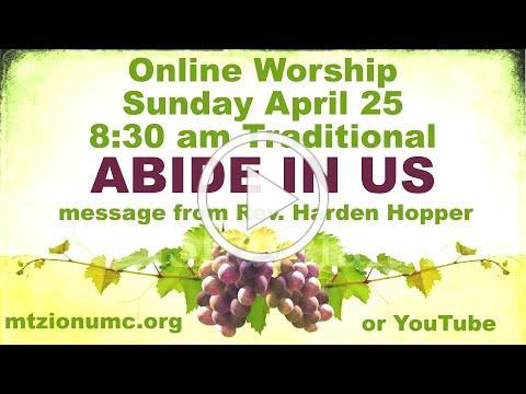 Mt Zion UMC - Traditional Worship - April 25, 2021