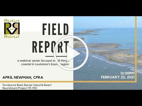 Field Report 2021: Terrebonne Basin Barrier Island & Beach Nourishment Project