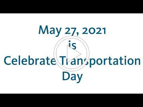 Celebrate Transportation Day 2021