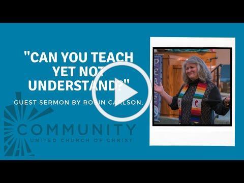 Guest Sermon by Robin Carlson, May 30, 2021