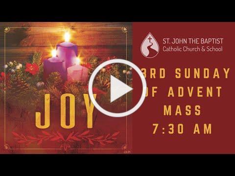 Mass for Sunday, December 13 - 7:30 am