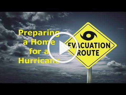 Preparing a Home for a Hurricane or Tropical Storm