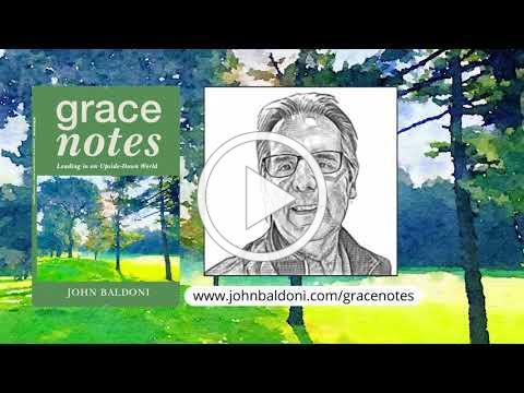 John Baldoni: Grace Notes Book Promo