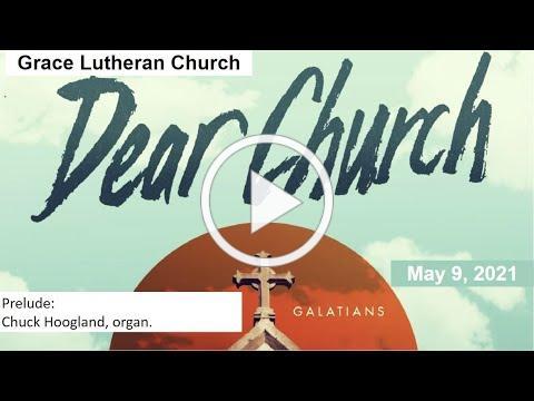 May 9, 2021 Worship Service