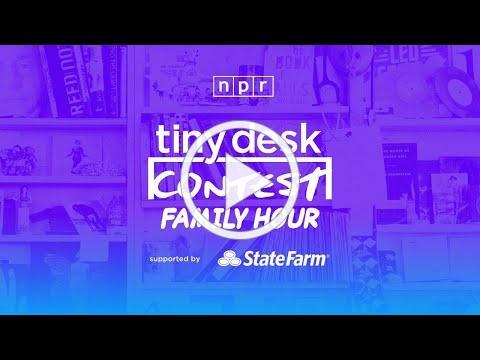 Tiny Desk Contest Family Hour