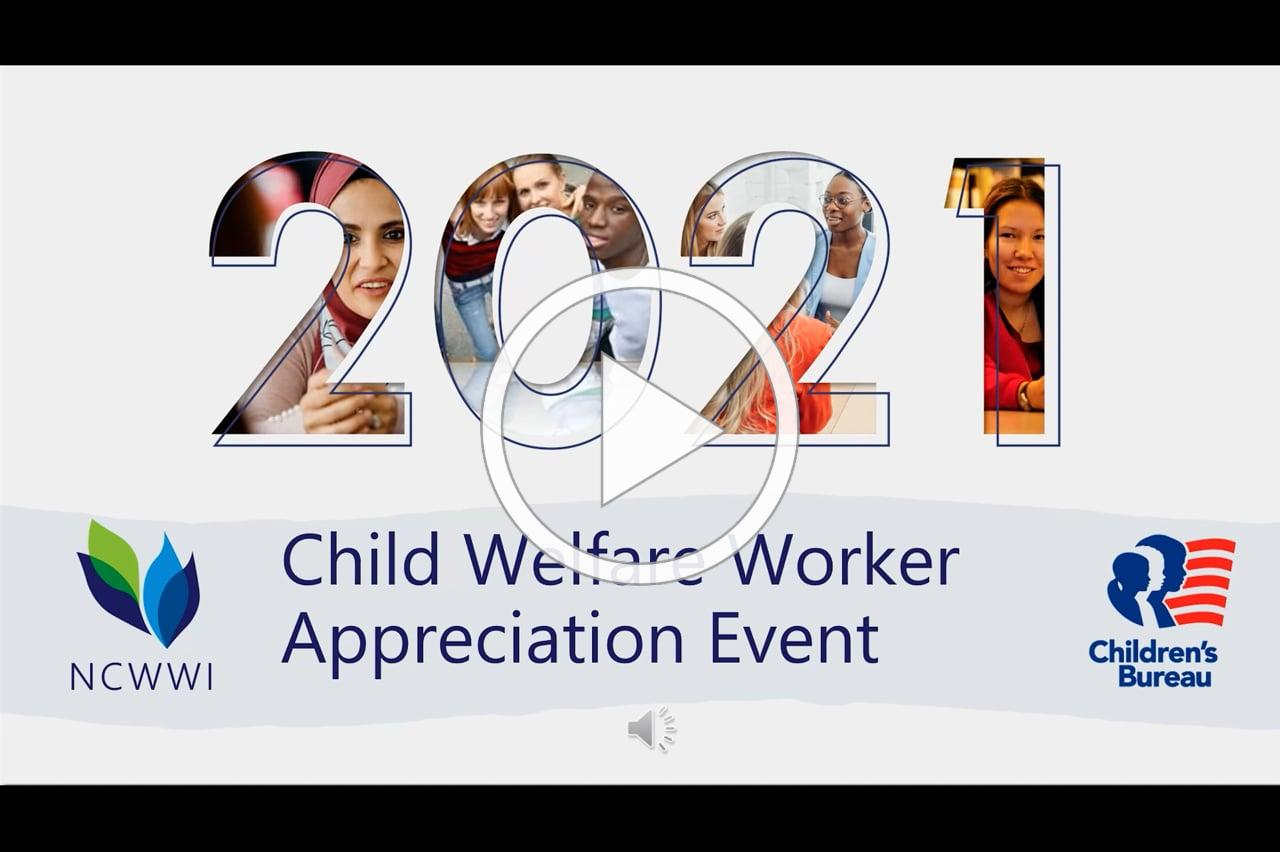 2021 Child Welfare Worker Recognition Event