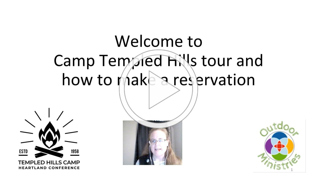 Templed Hills Camp tour and reservations information