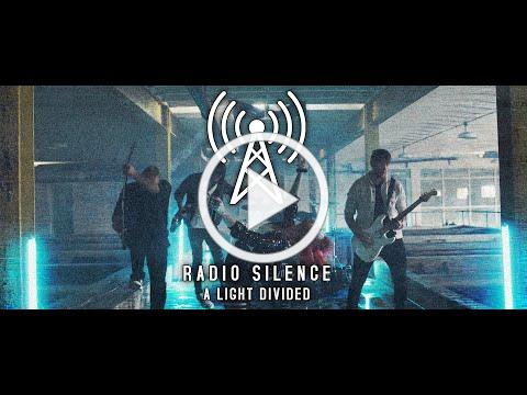 A Light Divided - Radio Silence (Official Music Video)