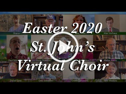 St. John's Virtual Choir - Easter 2020 - Mozart Alleluia