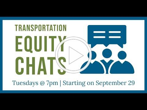 Transportation Equity Chats - Urban Renewal
