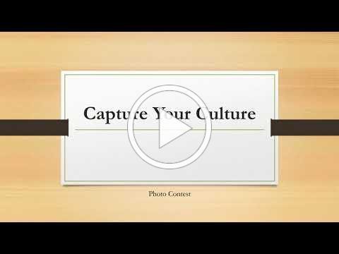 Capture Your Culture Photo Contest