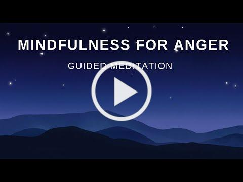 Mindfulness for Anger: Guided Meditation