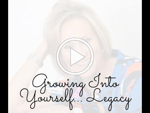 Growing Into Yourself