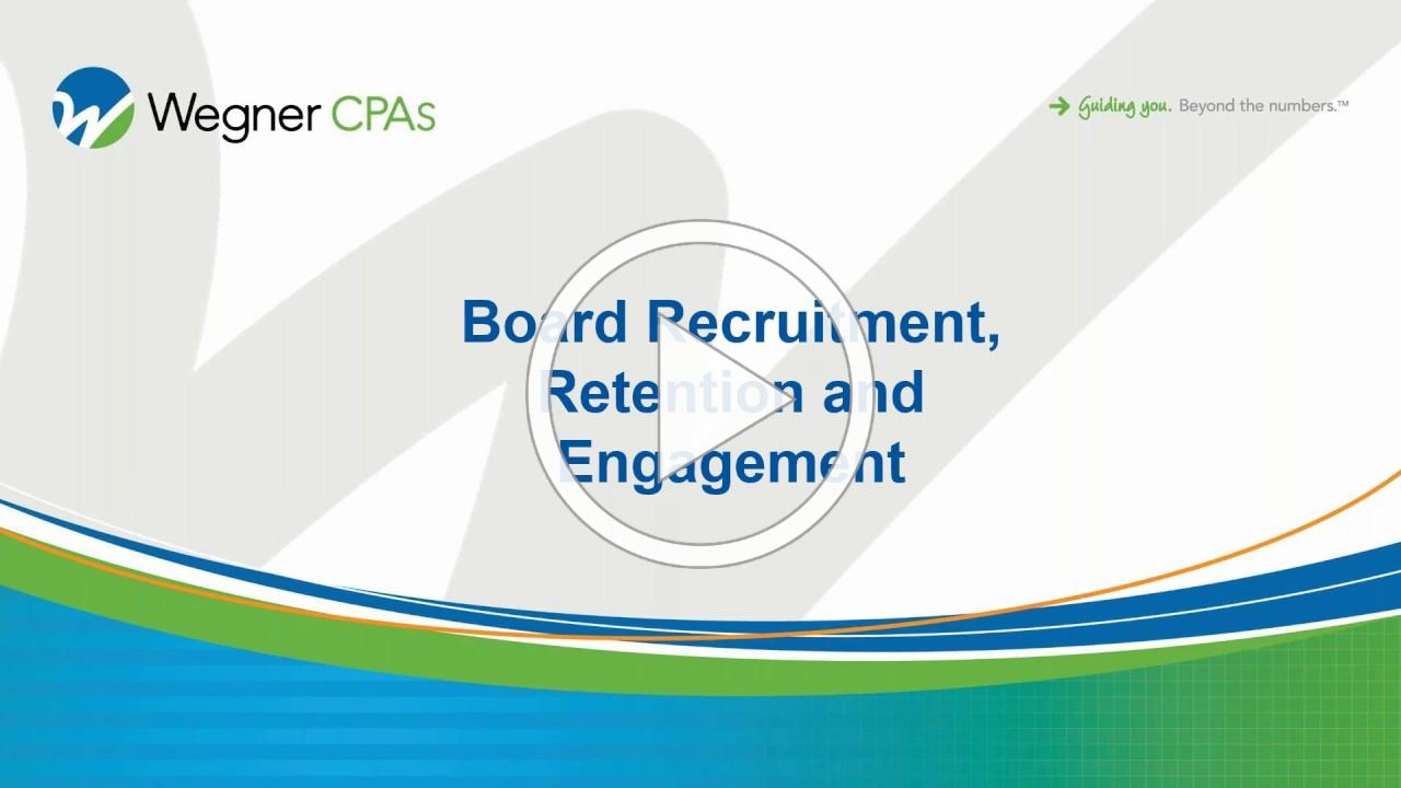 Board Recruitment, Retention and Engagement