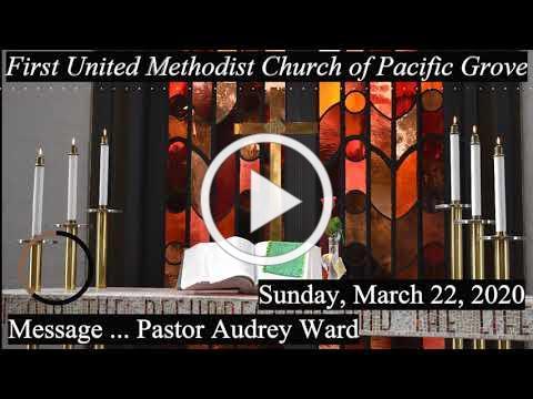 Worship 3/22/2020 - Message