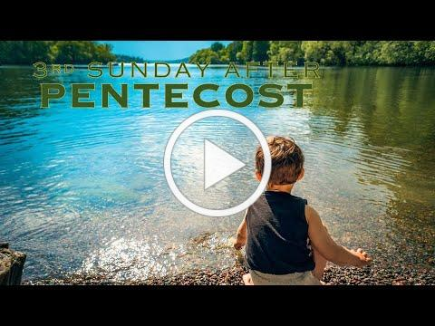 Service of the Word for the Third Sunday after Pentecost, Year A