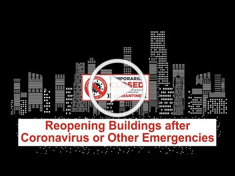 Reopening Buildings after Coronavirus or Other Emergencies
