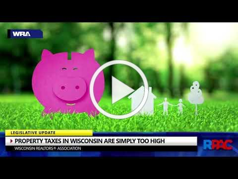 Property Taxes in Wisconsin are Simply Too High [RPAC 2019]