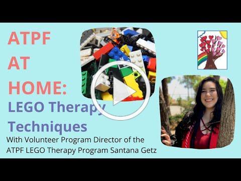 ATPF Volunteer Santana Shares LEGO Therapy Techniques