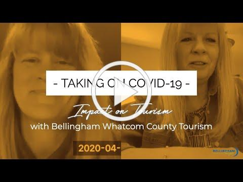 Impacts on Tourism in Whatcom County