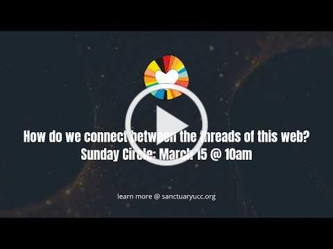 Sunday Circle | The Church and the Web of Inter-Connection