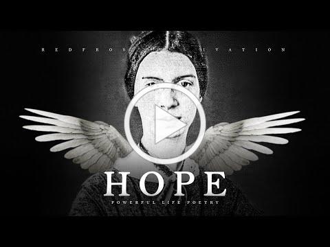 Hope is The Thing With Feathers - Emily Dickinson (Powerful Life Poetry)