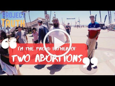"""""""I'm the proud father of two Abortions""""."""