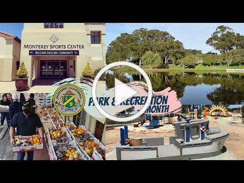 Park and Recreation Month in Monterey