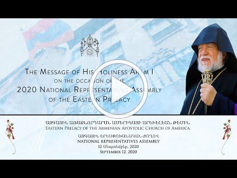Message of H.H. Aram I - Eastern Prelacy's 2020 National Representatives Assembly